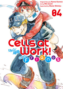 Cells at Work and Friends! 4