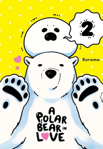 A Polar Bear in Love, Vol. 2