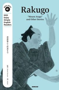"NHK Enjoy Simple English Readers Rakugo ""Mount Atago"" and Other Stories"