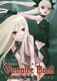 Dance in the Vampire Bund Vol. 10