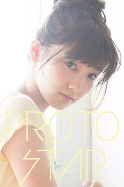 PROTO STAR 飯豊まりえ vol.3-電子書籍