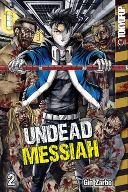 Undead Messiah Volume 2