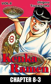 KENKA RAMEN, Chapter 8-3