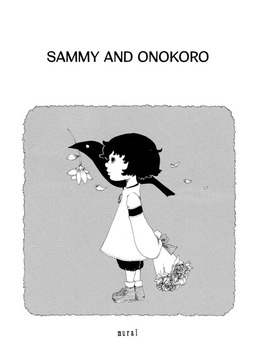 Sammy and Onokoro, Chapter 1