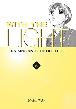 With the Light: Raising an Autistic Child Vol. 6-電子書籍