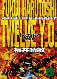 Twelve Y.O.