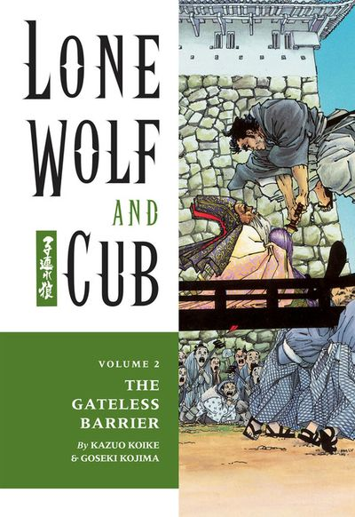 Lone Wolf and Cub Volume 2: The Gateless Barrier
