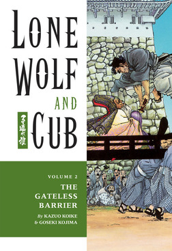 Lone Wolf and Cub Volume 2: The Gateless Barrier-電子書籍