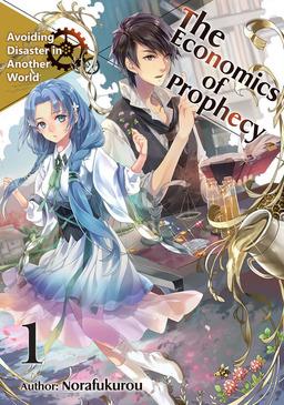 The Economics of Prophecy: Volume 1