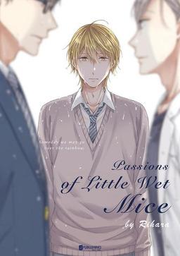 Passions Of Little Wet Mice (Yaoi Manga), Volume 1