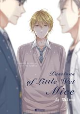 Passions Of Little Wet Mice (Yaoi Manga) Volume 1