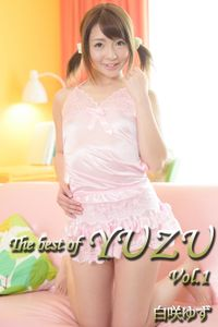 The best of YUZU Vol.1 / 白咲ゆず