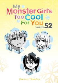 My Monster Girl's Too Cool for You, Chapter 52
