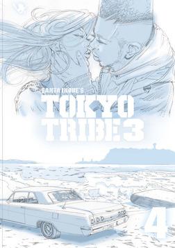 TOKYO TRIBE3 第4巻-電子書籍