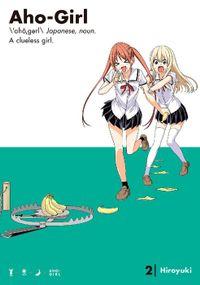 Aho-Girl: A Clueless Girl Volume 2