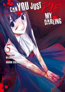 Can You Just Die, My Darling? Volume 5