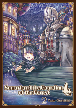 Somari and the Guardian of the Forest, Volume 2
