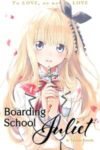 Boarding School Juliet Volume 1