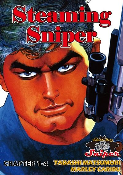 STEAMING SNIPER, Chapter 1-4