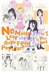 No Matter How I Look at It, It's You Guys' Fault I'm Not Popular!, Vol. 17