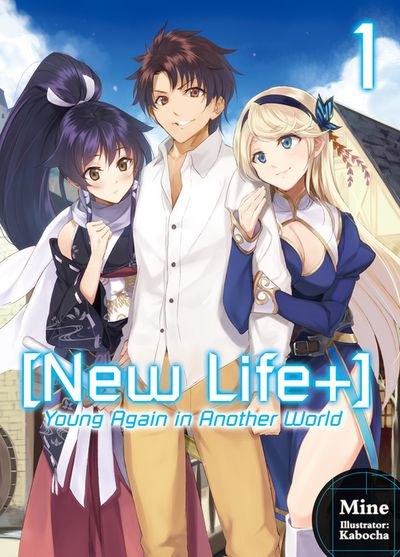 [New Life+] Young Again in Another World: Volume 1