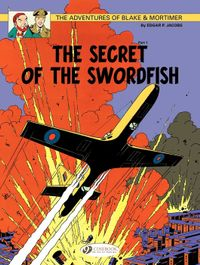 Blake & Mortimer - Volume 15 - The Secret of the Swordfish (Part 1)