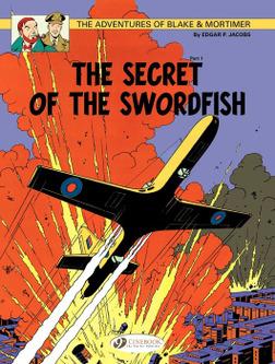Blake & Mortimer - Volume 15 - The Secret of the Swordfish (Part 1)-電子書籍