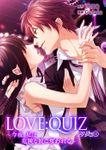 LOVE:QUIZ ~今夜、私は危険な彼に奪われる~ トワダ編 vol.15