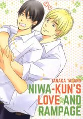 Niwakun's Love and Rampage (Yaoi Manga), Volume 1