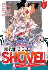The Invincible Shovel Vol. 1
