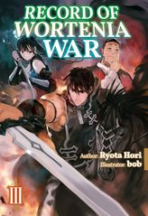 Record of Wortenia War: Volume 3