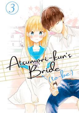 Atsumori-kun's Bride-to-Be 3