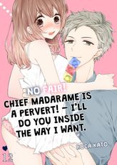 No fair! Chief Madarame is a pervert! - I'll do you inside the way I want. 12