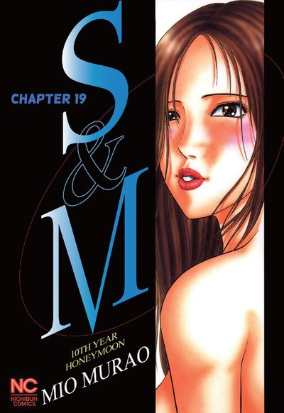S and M, Chapter 19
