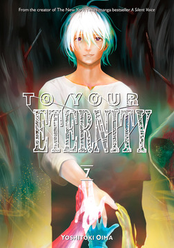 To Your Eternity Volume 7-電子書籍