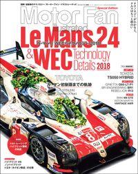 Motor Fan illustrated特別編集 ル・マン/WECのテクノロジー 2018
