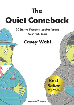 The Quiet Comeback 20 Startup Founders Leading Japan's Next Tech Boom-電子書籍
