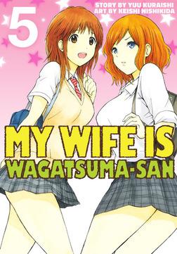 My Wife is Wagatsuma-san 5-電子書籍