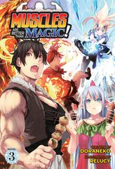 Muscles are Better Than Magic! Vol. 3