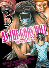 As the Gods Will The Second Series Volume 3