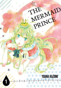 THE MERMAID PRINCE, Volume 1
