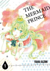 THE MERMAID PRINCE, Volume 1