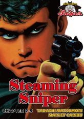 STEAMING SNIPER, Chapter 2-5