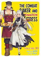 The Combat Baker and Automaton Waitress: Volume 10