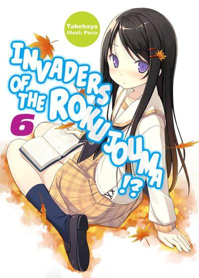 Invaders of the Rokujouma!? Volume 6