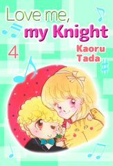 Love me, my Knight, Volume 4