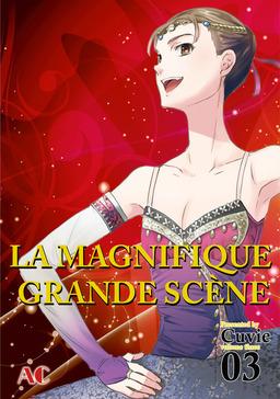 LA MAGNIFIQUE GRANDE SCENE, Volume 3