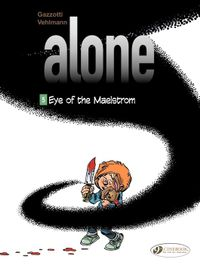 Alone - Volume 5 - Eye of the Maelstrom