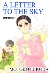 A LETTER TO THE SKY, Episode 2-1