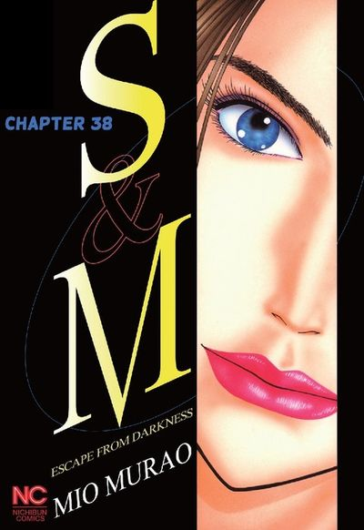 S and M, Chapter 38